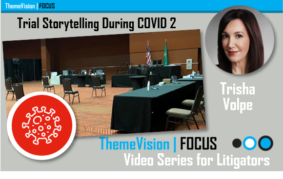 Trial Storytelling During COVID 2